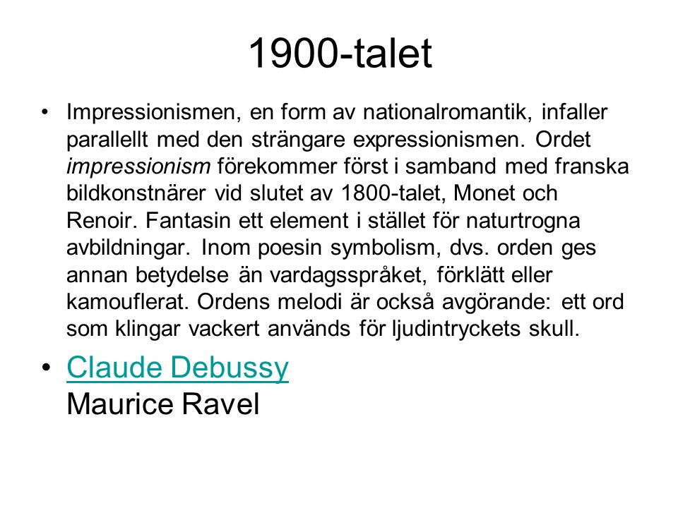 1900-talet Claude Debussy Maurice Ravel