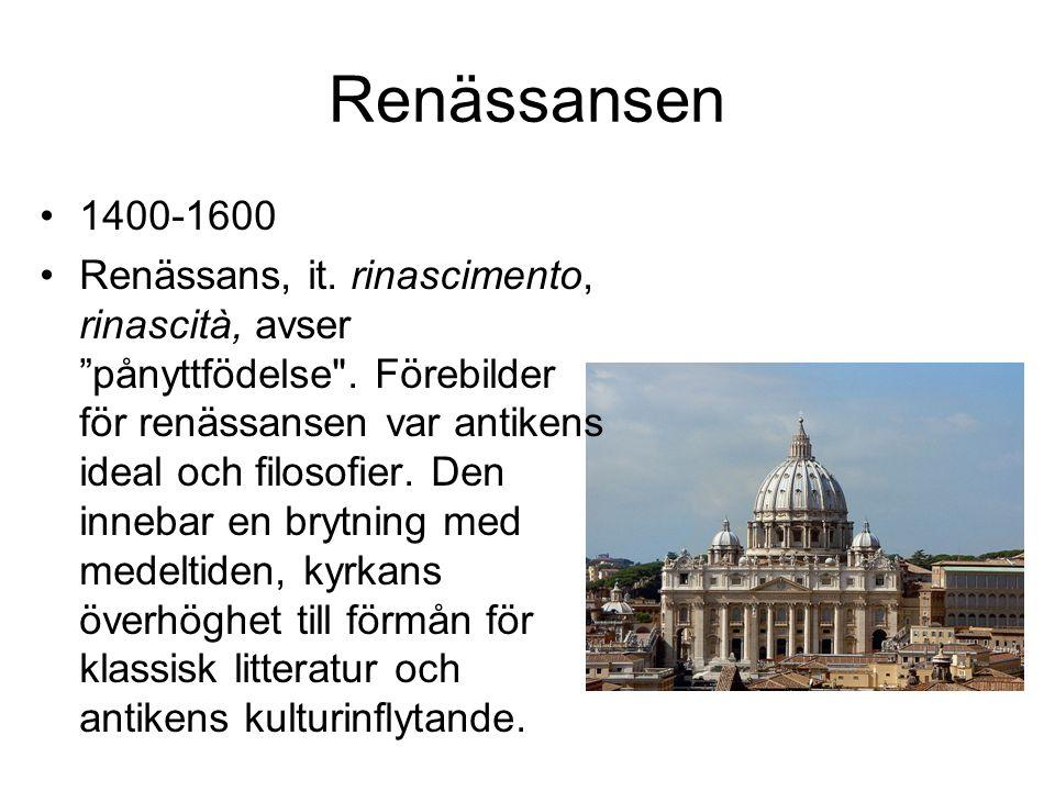 Renässansen 1400-1600.