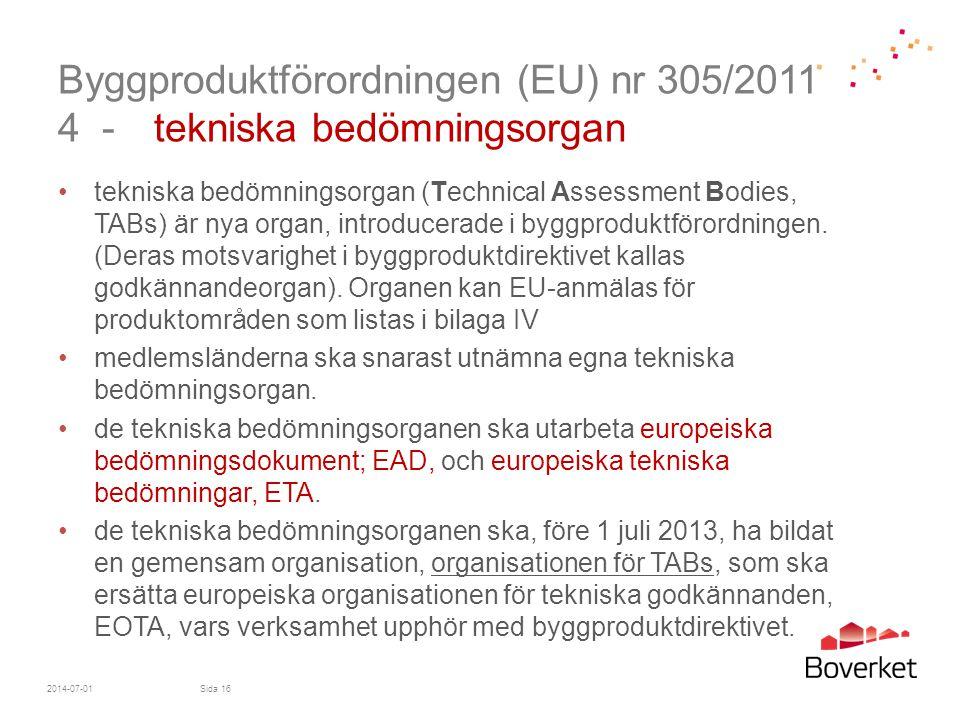 Byggproduktförordningen (EU) nr 305/2011 4 - tekniska bedömningsorgan