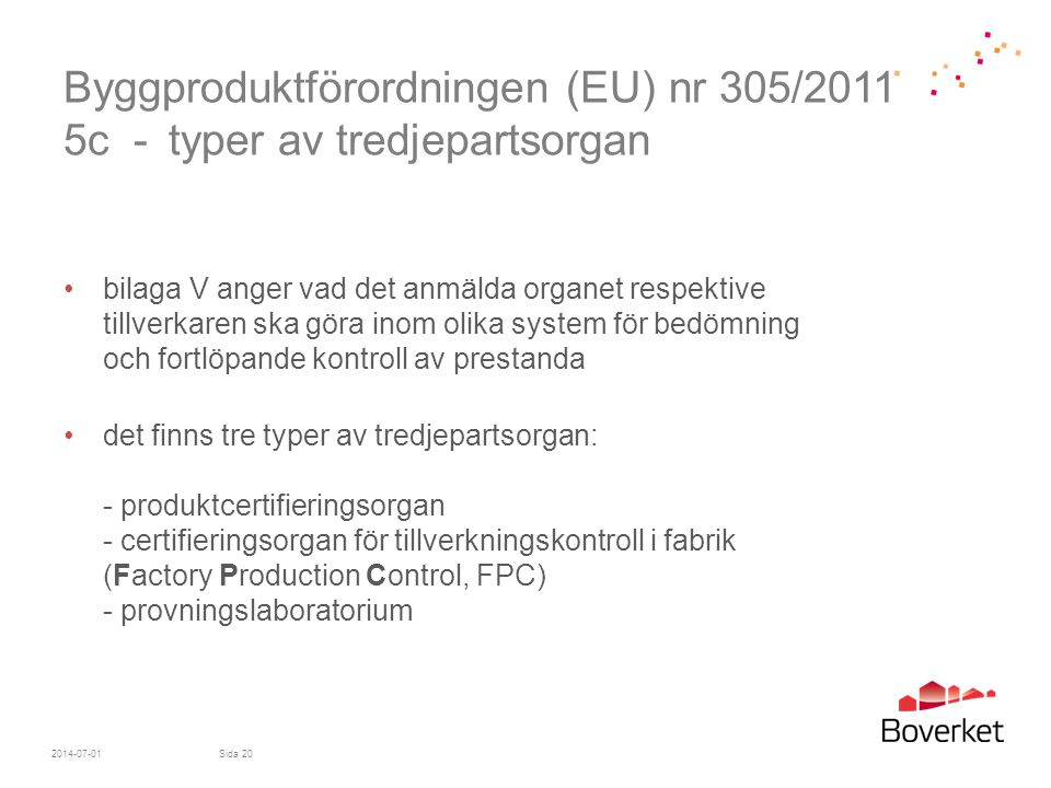 Byggproduktförordningen (EU) nr 305/2011 5c -