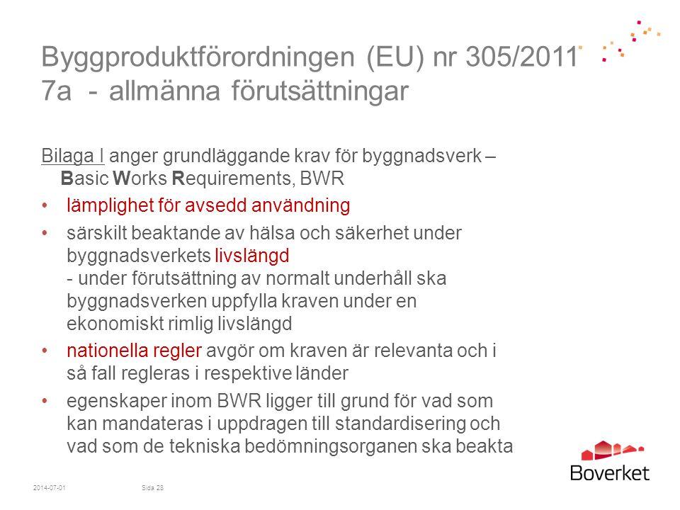 Byggproduktförordningen (EU) nr 305/2011 7a - allmänna förutsättningar