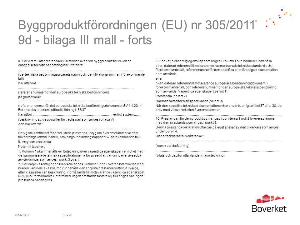 Byggproduktförordningen (EU) nr 305/2011 9d - bilaga III mall - forts