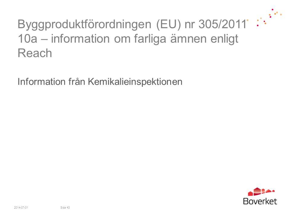Byggproduktförordningen (EU) nr 305/2011 10a – information om farliga ämnen enligt Reach