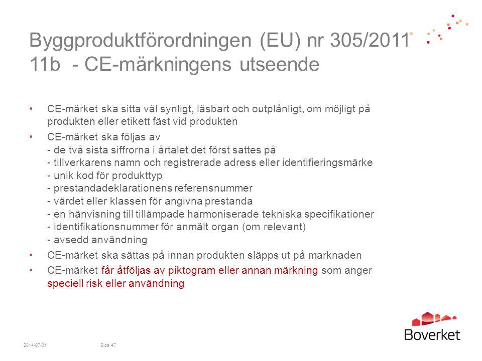 Byggproduktförordningen (EU) nr 305/2011 11b - CE-märkningens utseende