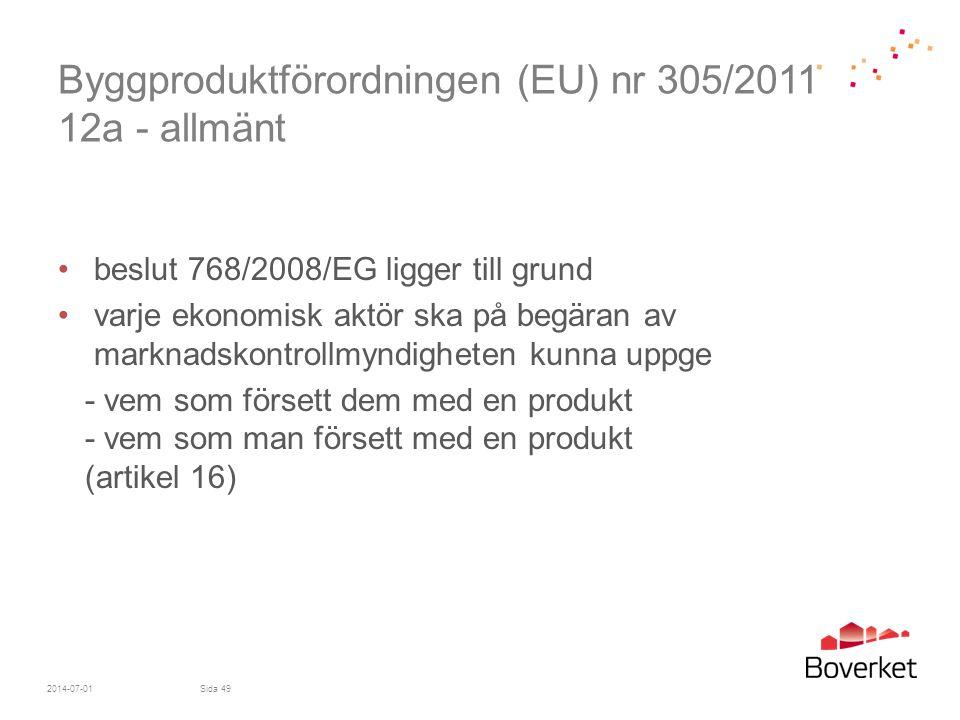 Byggproduktförordningen (EU) nr 305/2011 12a - allmänt
