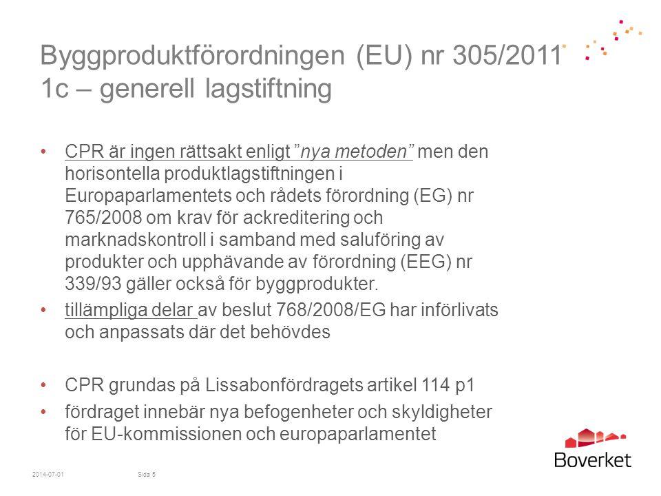 Byggproduktförordningen (EU) nr 305/2011 1c – generell lagstiftning