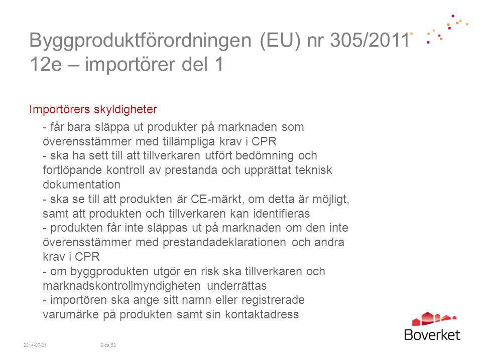 Byggproduktförordningen (EU) nr 305/2011 12e – importörer del 1
