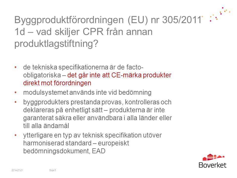 Byggproduktförordningen (EU) nr 305/2011 1d – vad skiljer CPR från annan produktlagstiftning
