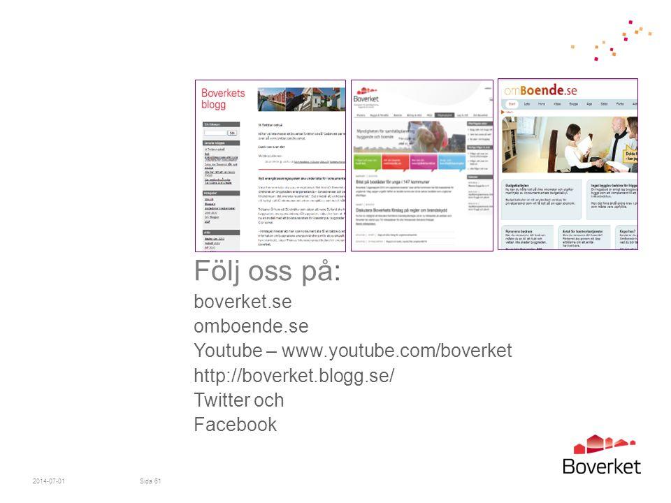 Följ oss på: boverket. se omboende. se Youtube – www. youtube