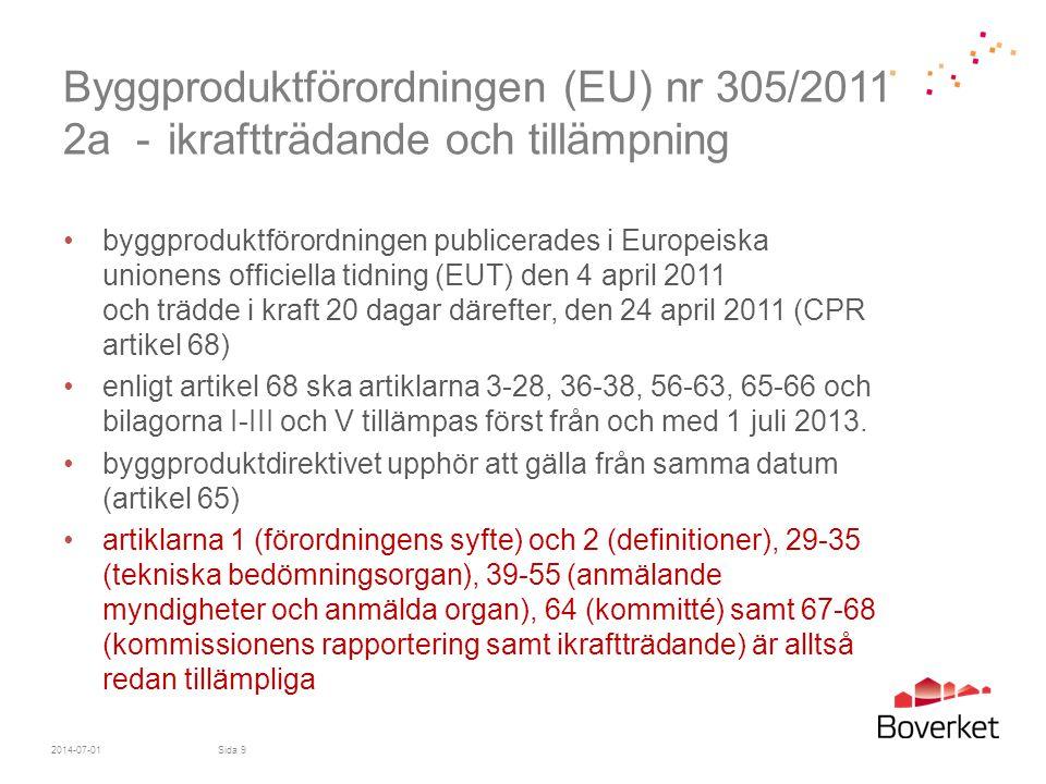 Byggproduktförordningen (EU) nr 305/2011 2a -
