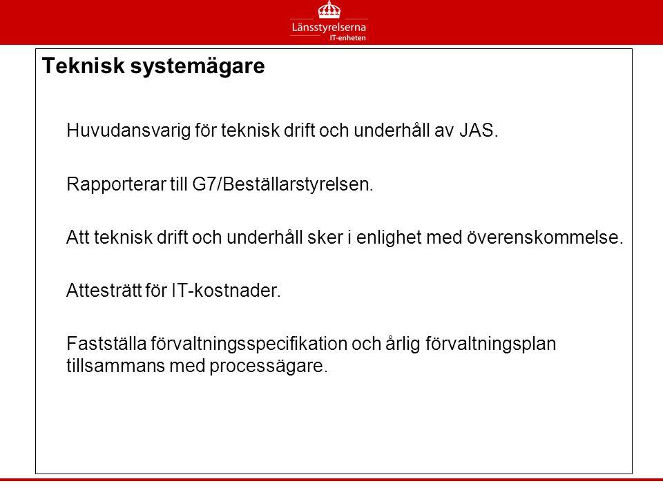 Huvudansvarig för teknisk drift och underhåll av JAS.