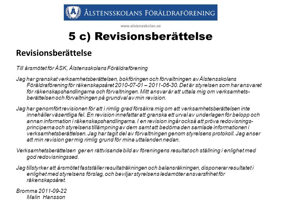 5 c) Revisionsberättelse