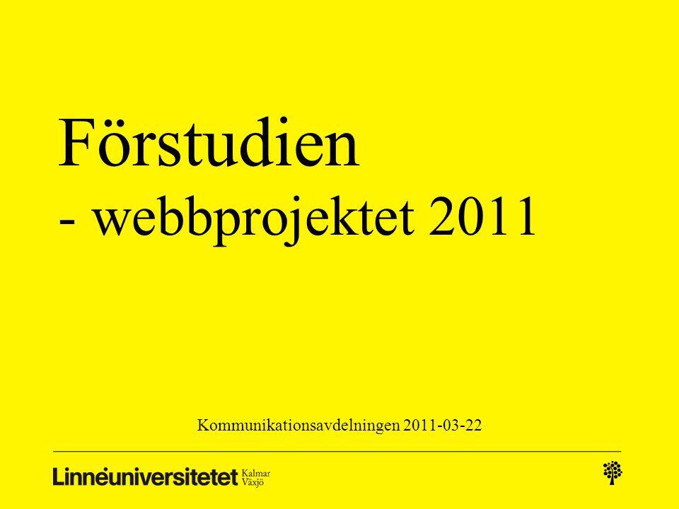 Förstudien - webbprojektet 2011