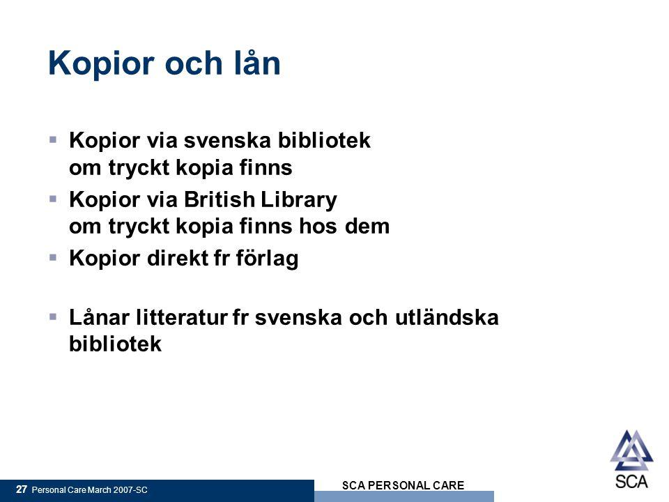 Kopior och lån Kopior via svenska bibliotek om tryckt kopia finns