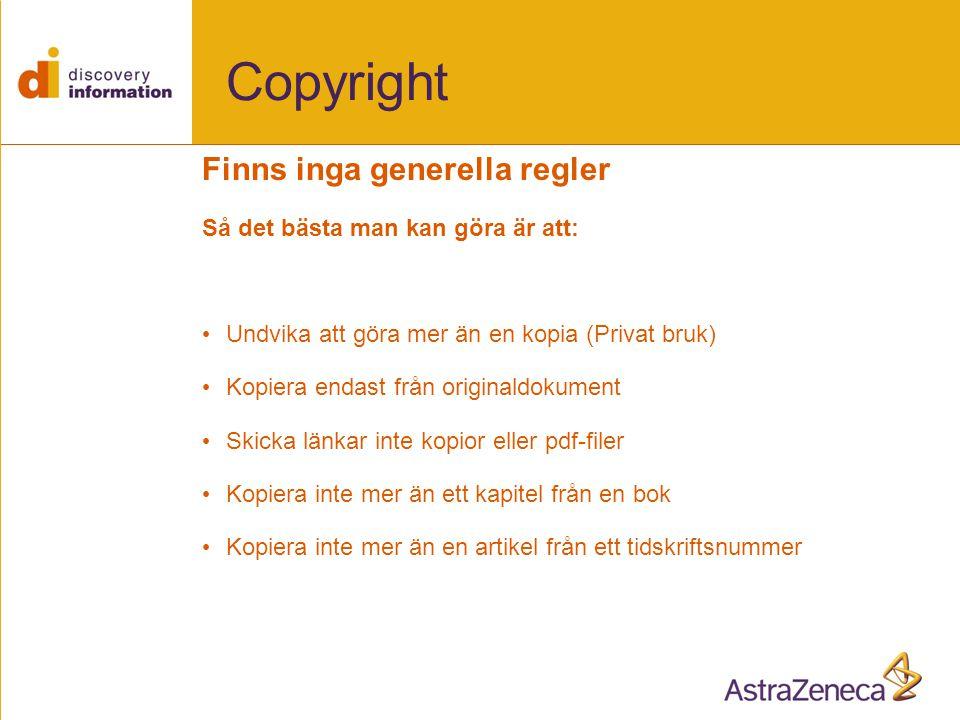 Copyright Finns inga generella regler