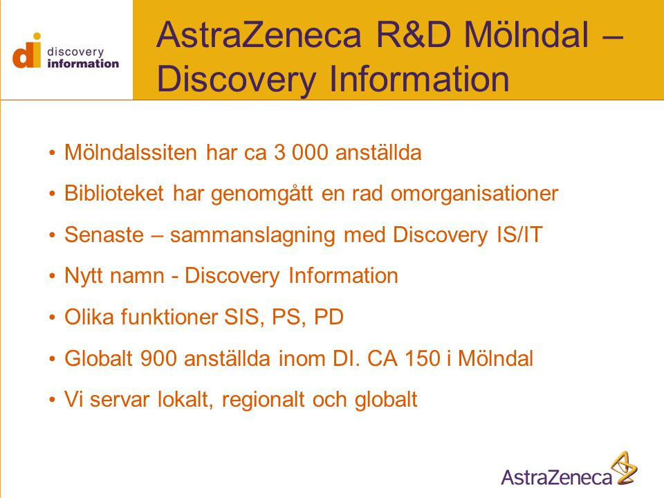 AstraZeneca R&D Mölndal – Discovery Information