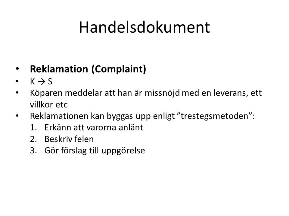 Handelsdokument Reklamation (Complaint) K → S