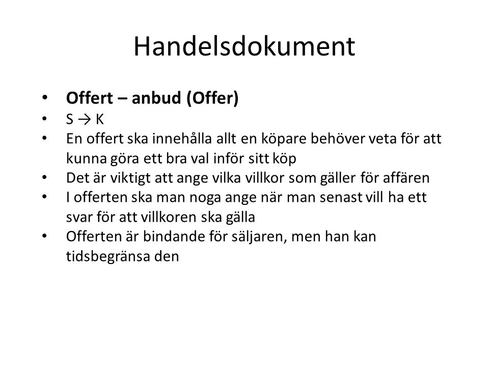 Handelsdokument Offert – anbud (Offer) S → K
