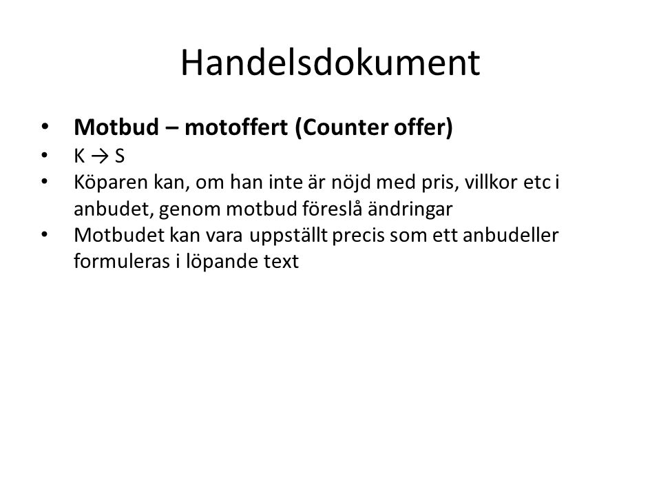 Handelsdokument Motbud – motoffert (Counter offer) K → S