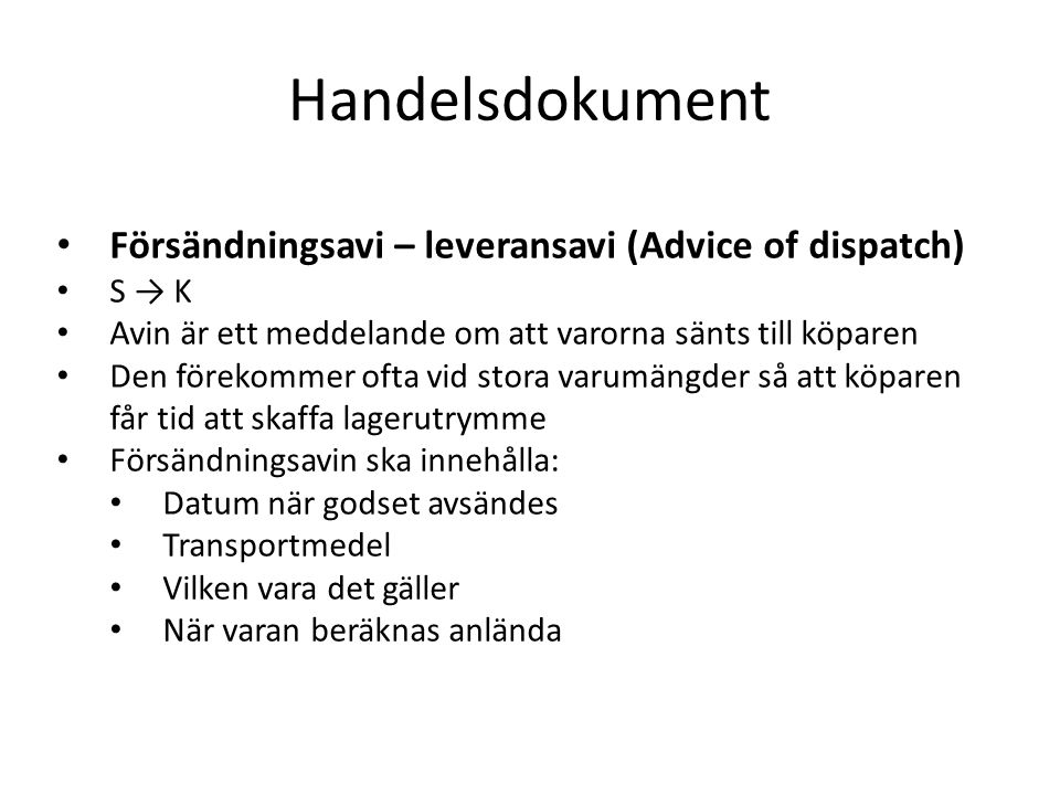 Handelsdokument Försändningsavi – leveransavi (Advice of dispatch)