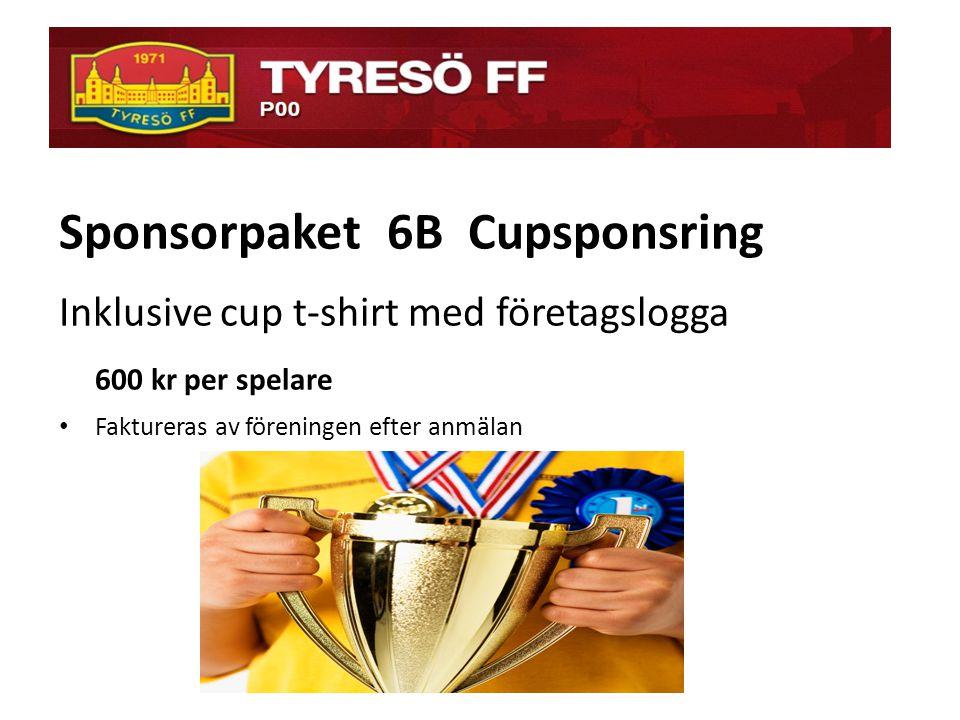 ö Sponsorpaket 6B Cupsponsring