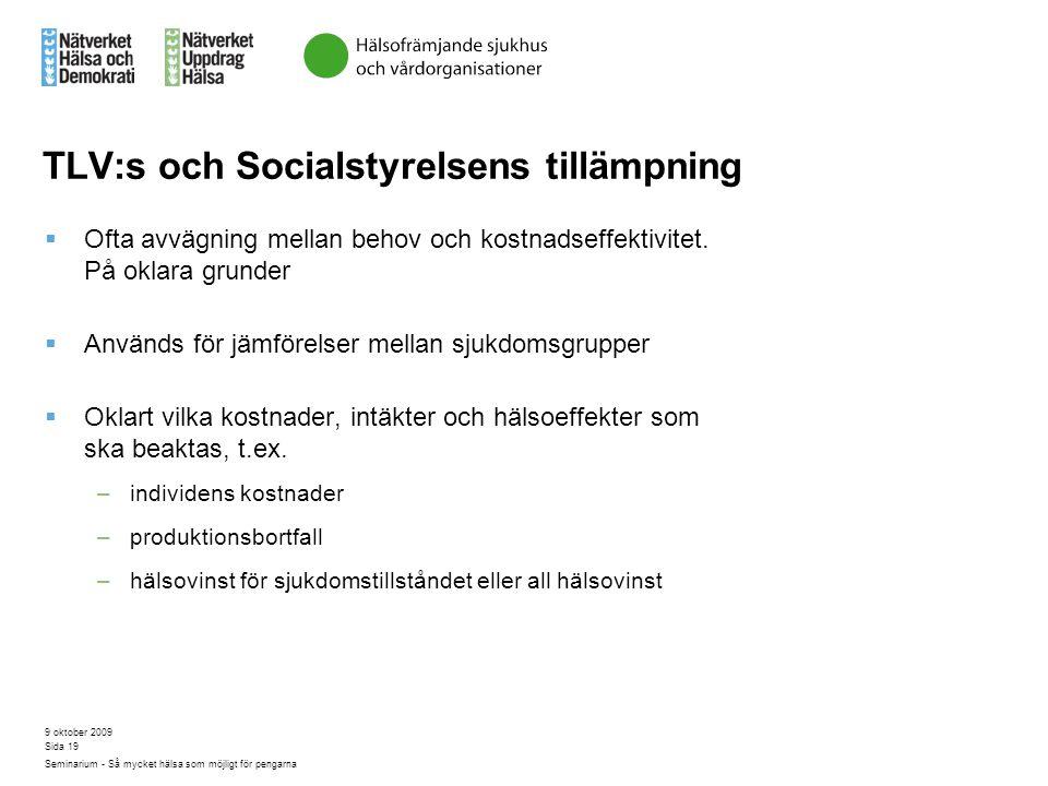 TLV:s och Socialstyrelsens tillämpning