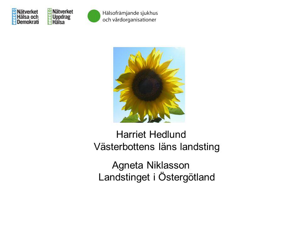 Harriet Hedlund Västerbottens läns landsting