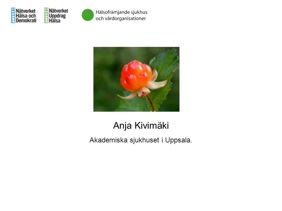 Anja Kivimäki Akademiska sjukhuset i Uppsala.
