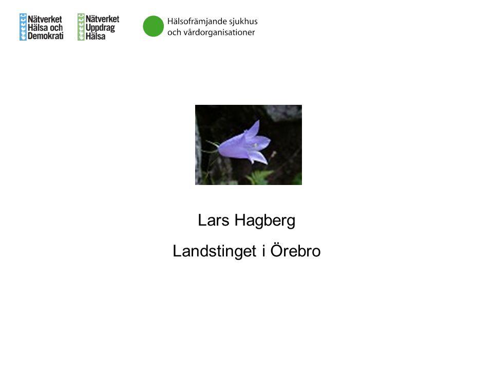 Lars Hagberg Landstinget i Örebro
