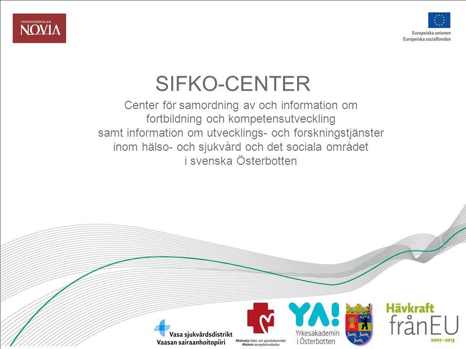 SIFKO-CENTER Center för samordning av och information om