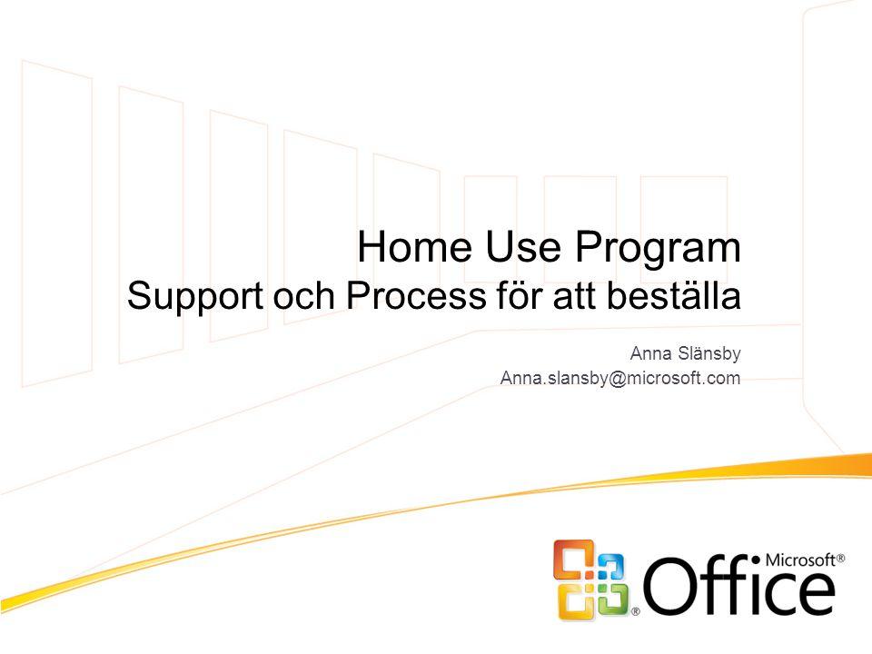 Home Use Program Support och Process för att beställa