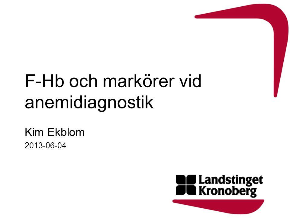 F-Hb och markörer vid anemidiagnostik