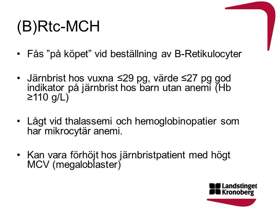 (B)Rtc-MCH Fås på köpet vid beställning av B-Retikulocyter