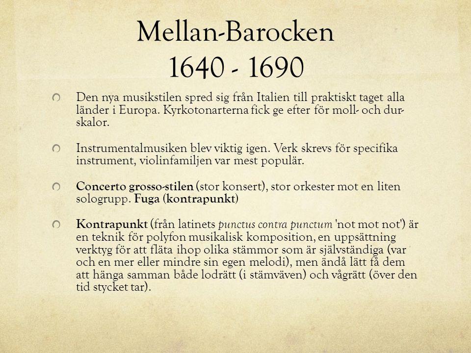 Mellan-Barocken 1640 - 1690