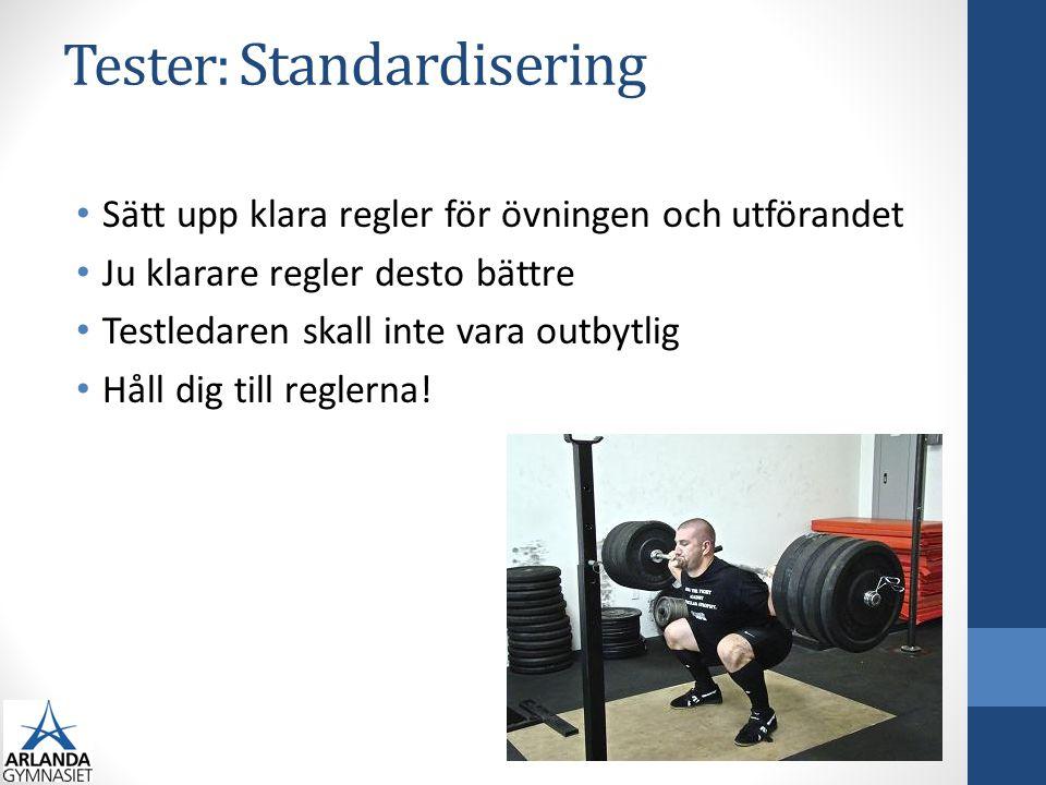 Tester: Standardisering