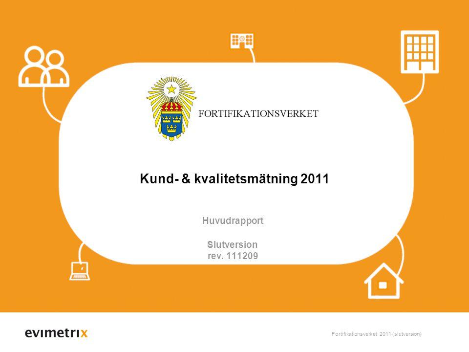 Kund- & kvalitetsmätning 2011