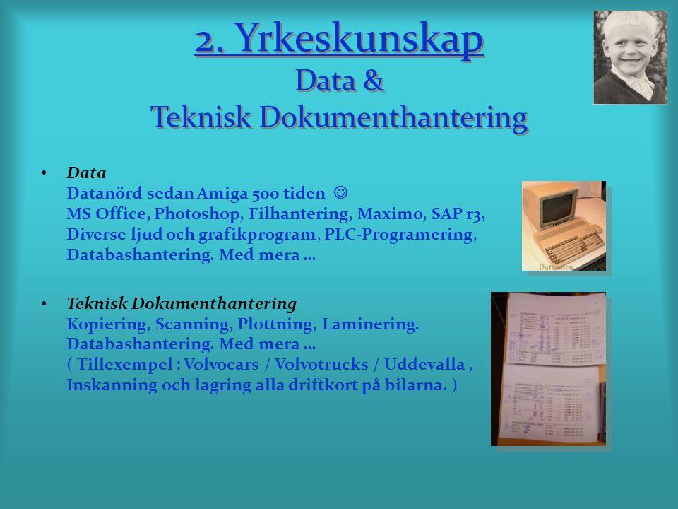 2. Yrkeskunskap Data & Teknisk Dokumenthantering