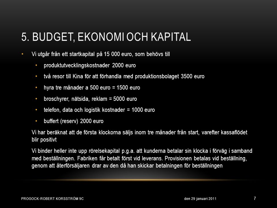 5. Budget, ekonomi och kapital