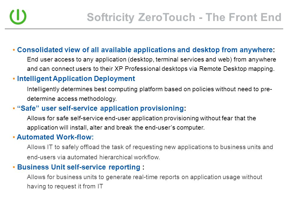Softricity ZeroTouch - The Front End