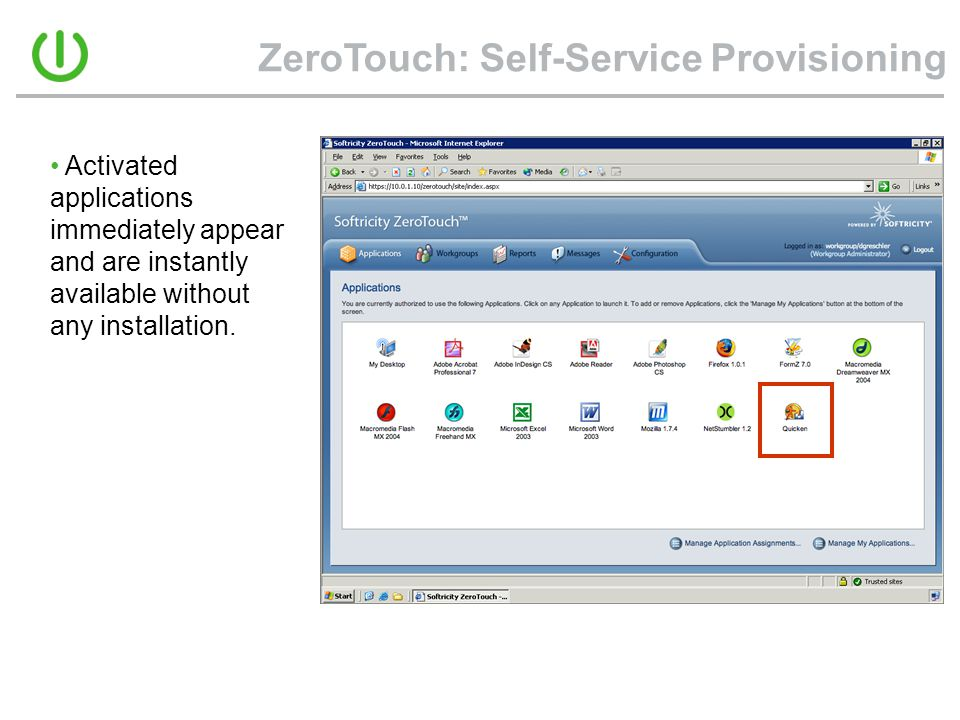 ZeroTouch: Self-Service Provisioning
