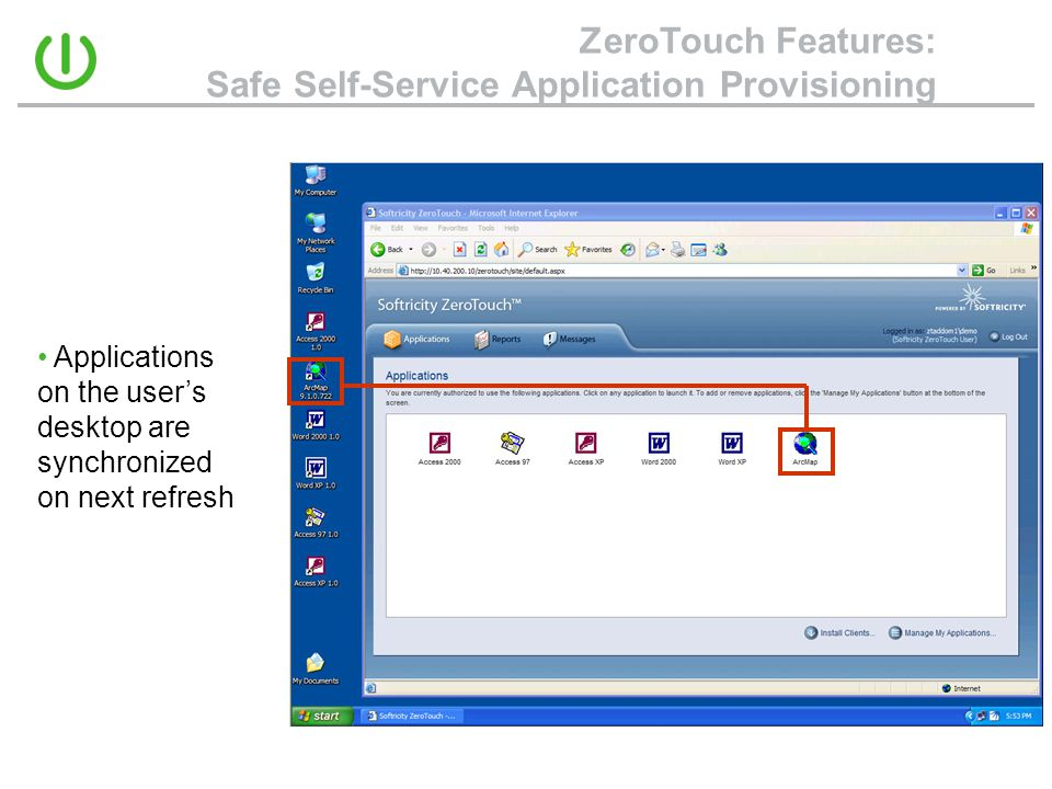 ZeroTouch Features: Safe Self-Service Application Provisioning