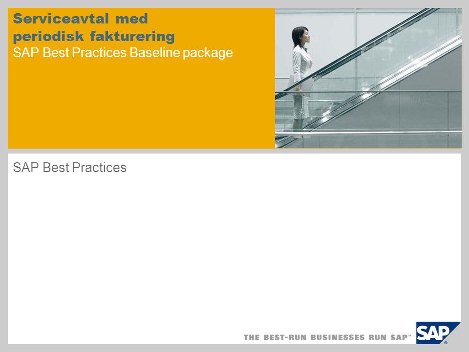 Serviceavtal med periodisk fakturering SAP Best Practices Baseline package
