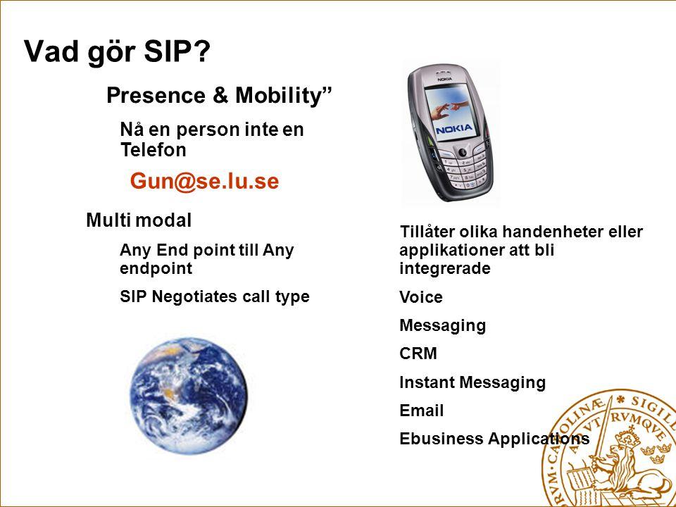 Vad gör SIP Presence & Mobility Gun@se.lu.se