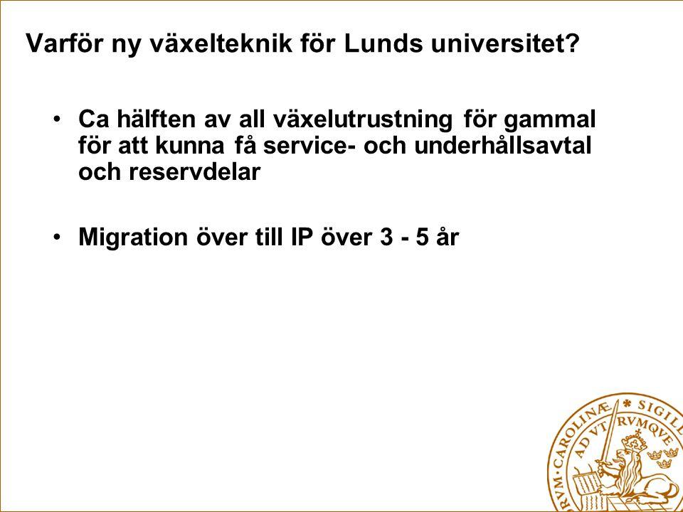 Varför ny växelteknik för Lunds universitet