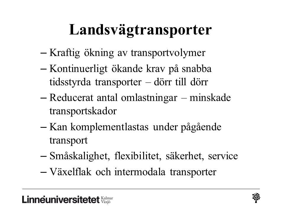 Landsvägtransporter Kraftig ökning av transportvolymer