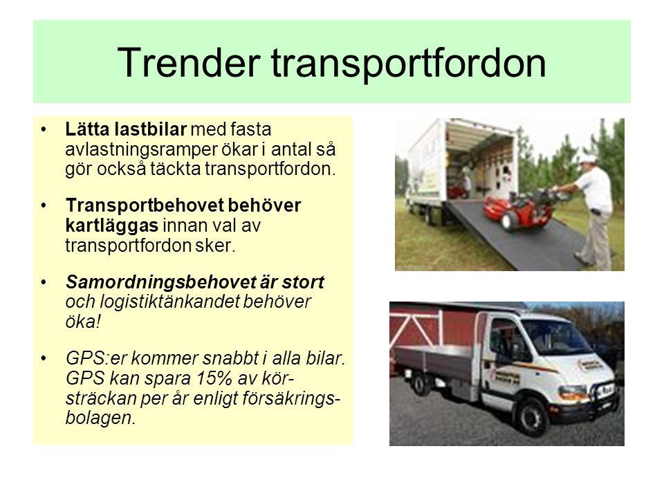 Trender transportfordon