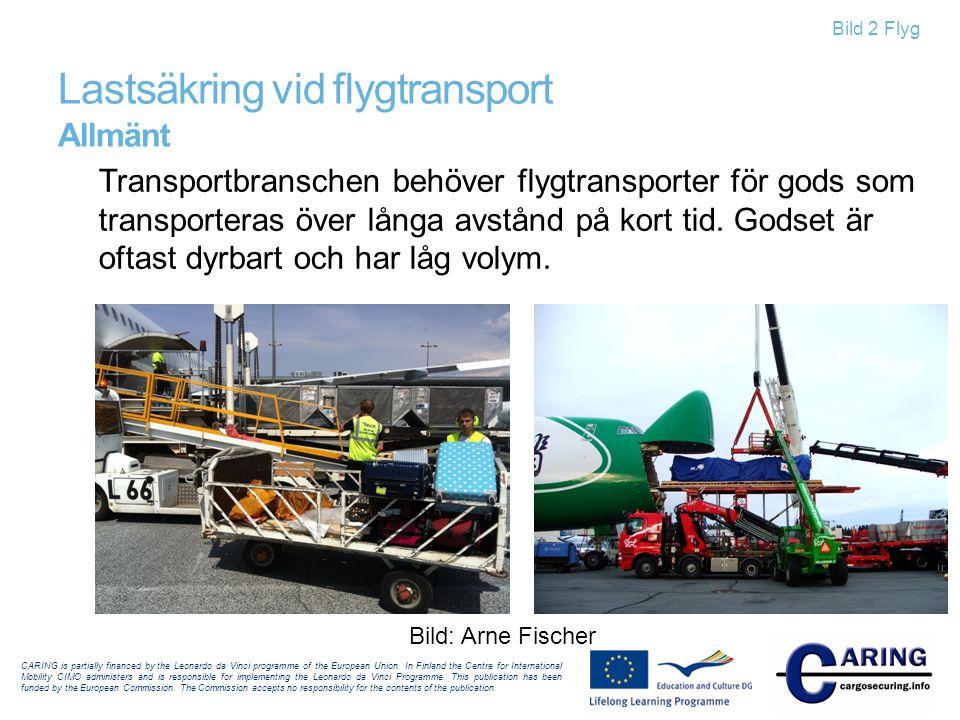 Lastsäkring vid flygtransport Allmänt
