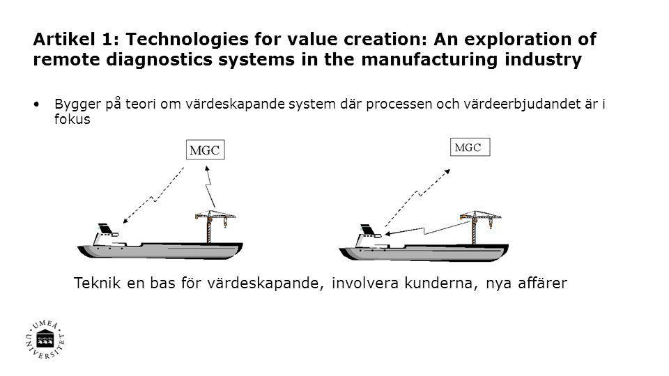 Artikel 1: Technologies for value creation: An exploration of remote diagnostics systems in the manufacturing industry