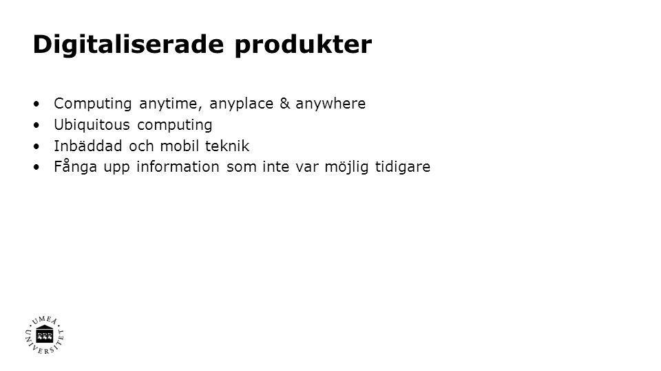 Digitaliserade produkter