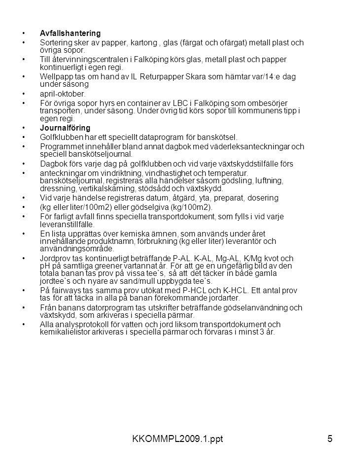 KKOMMPL2009.1.ppt Avfallshantering
